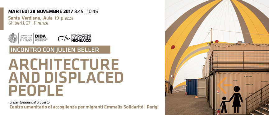 ARCHITECTURE AND DISPLACED PEOPLE: incontro con Julien Beller