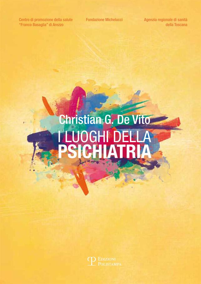 I luoghi della psichiatria in Toscana