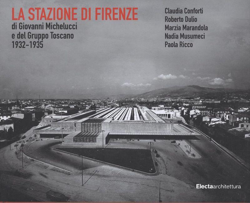 Pubblicazione: La Stazione di Firenze