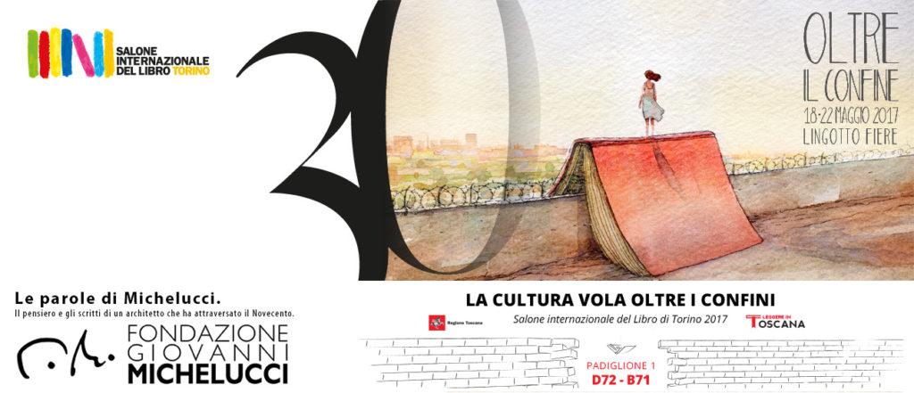 La Fondazione Michelucci al XXX Salone internazionale del Libro di Torino 2017